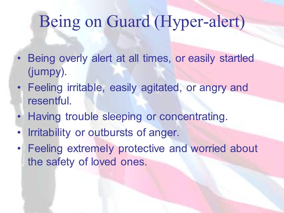 Being on Guard (Hyper-alert)