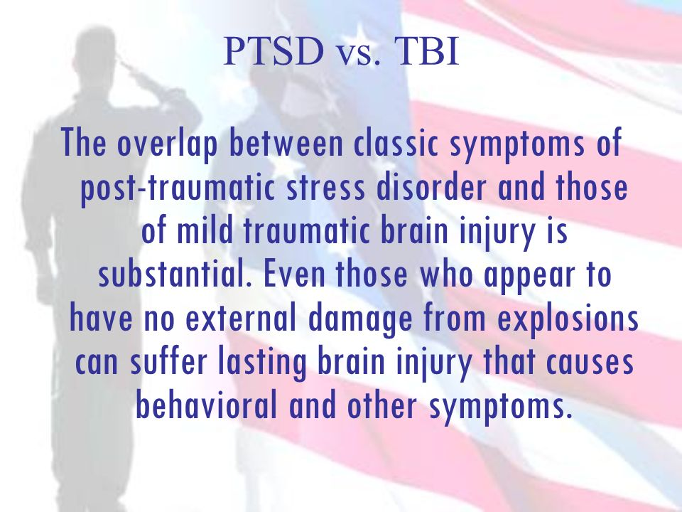 PTSD vs. TBI