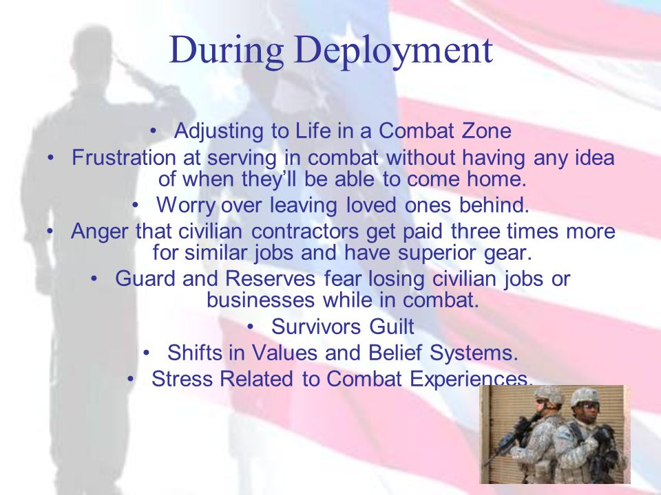 During Deployment Adjusting to Life in a Combat Zone