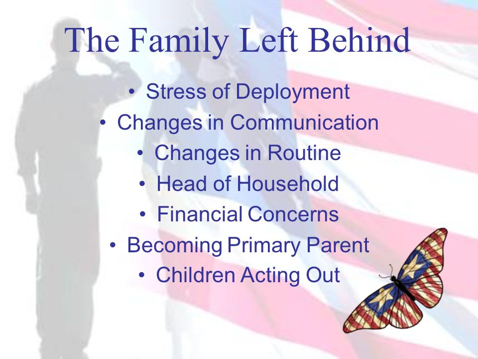 The Family Left Behind Stress of Deployment Changes in Communication