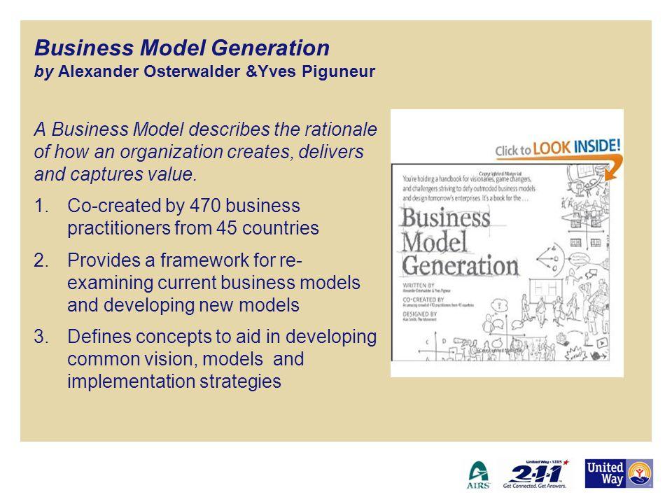 Business Model Generation by Alexander Osterwalder &Yves Piguneur