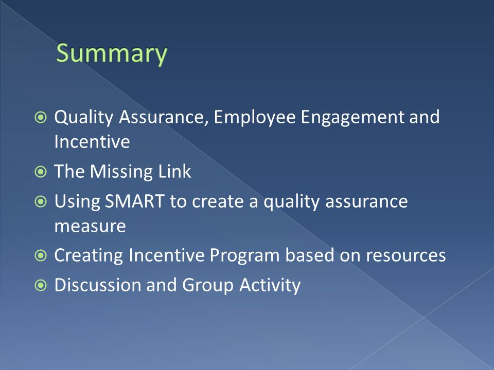 Summary Quality Assurance, Employee Engagement and Incentive