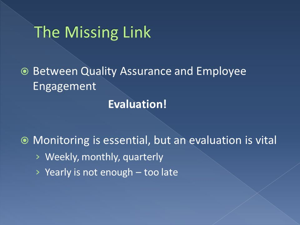 The Missing Link Between Quality Assurance and Employee Engagement