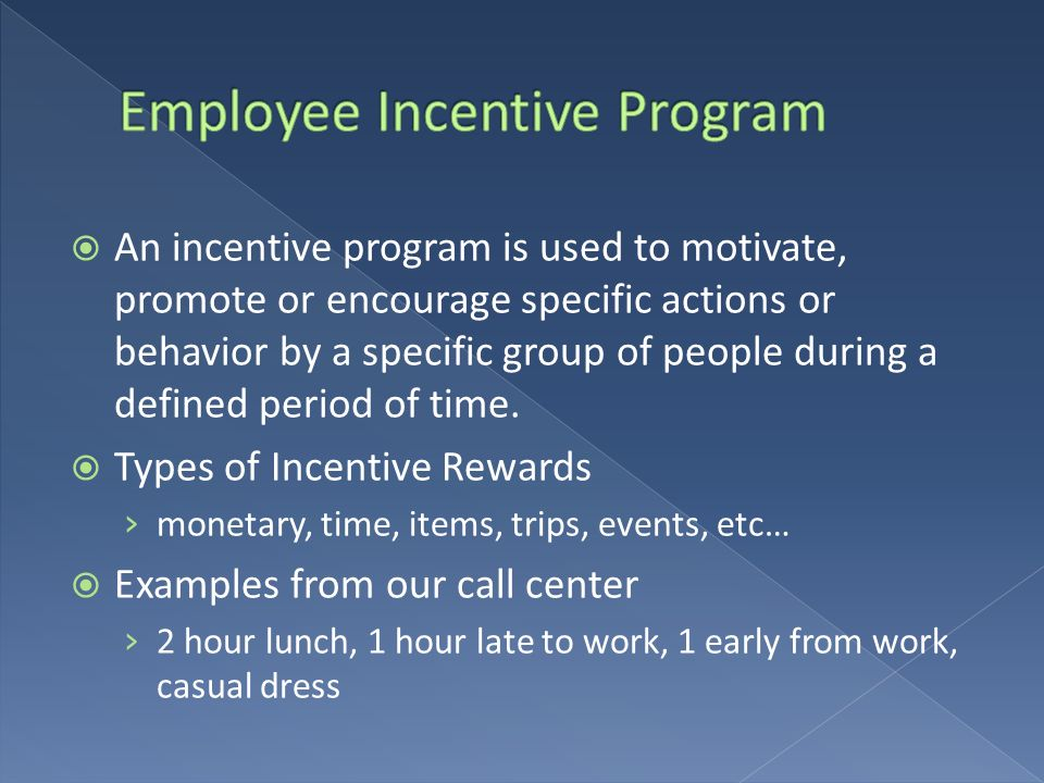 Employee Incentive Program