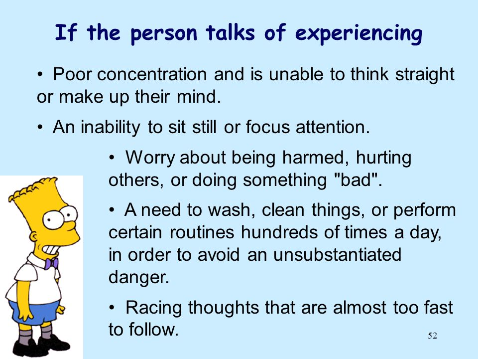If the person talks of experiencing