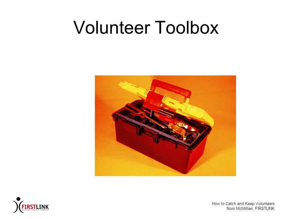 Volunteer Toolbox How to Catch and Keep Volunteers