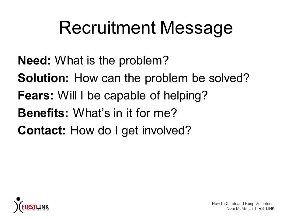 Recruitment Message Need: What is the problem