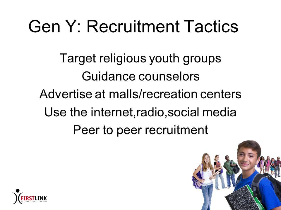 Gen Y: Recruitment Tactics
