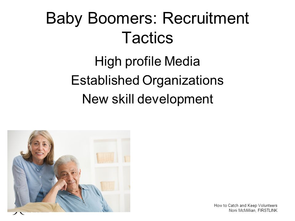 Baby Boomers: Recruitment Tactics