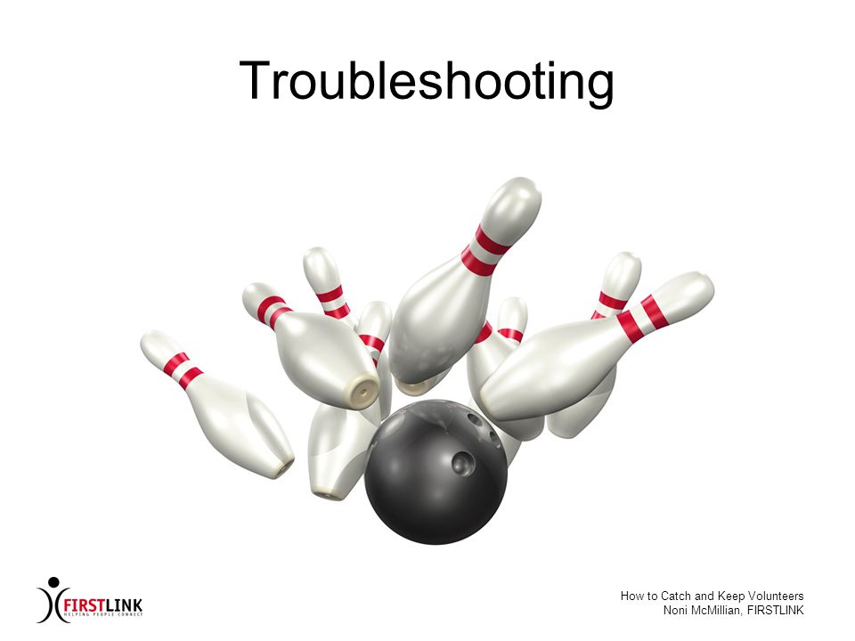 Troubleshooting How to Catch and Keep Volunteers