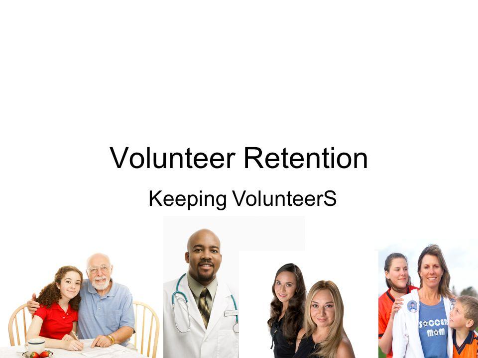 Volunteer Retention Keeping VolunteerS