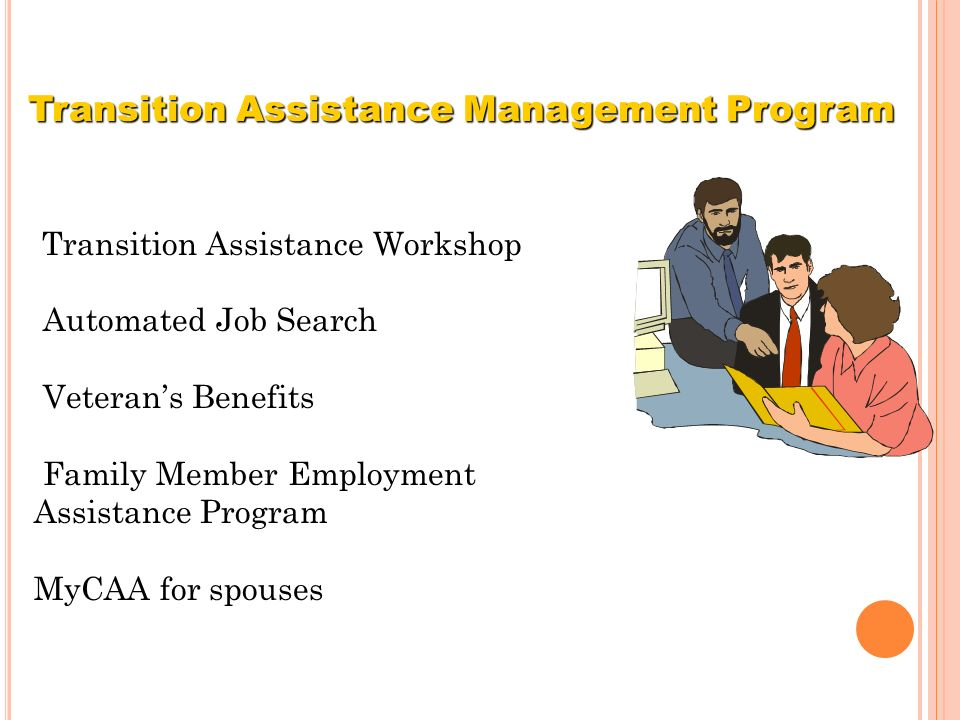 Transition Assistance Management Program