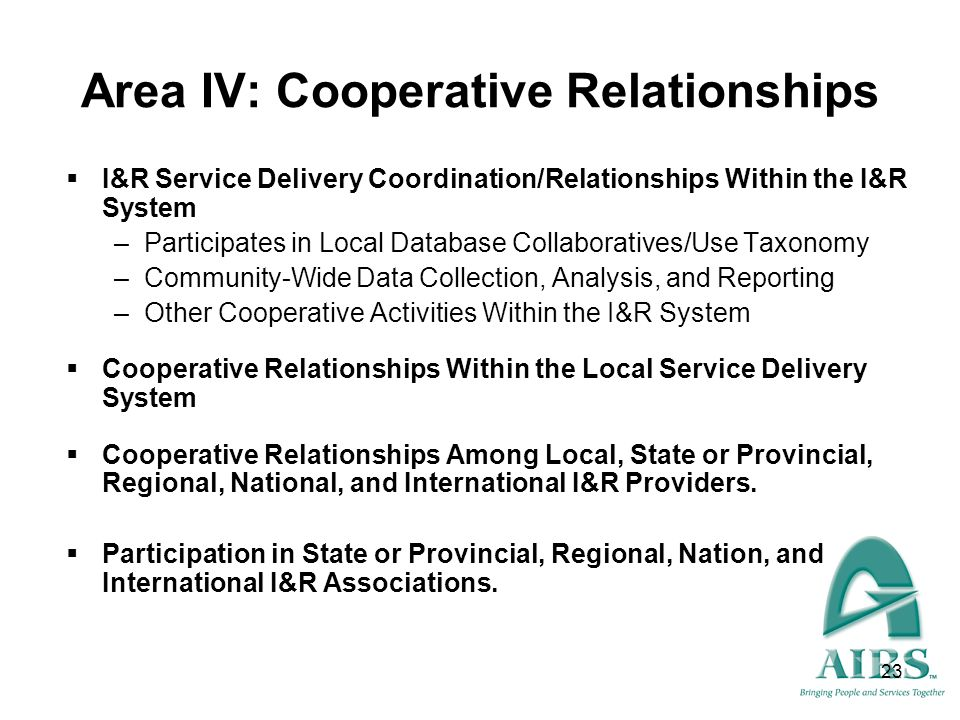 Area IV: Cooperative Relationships