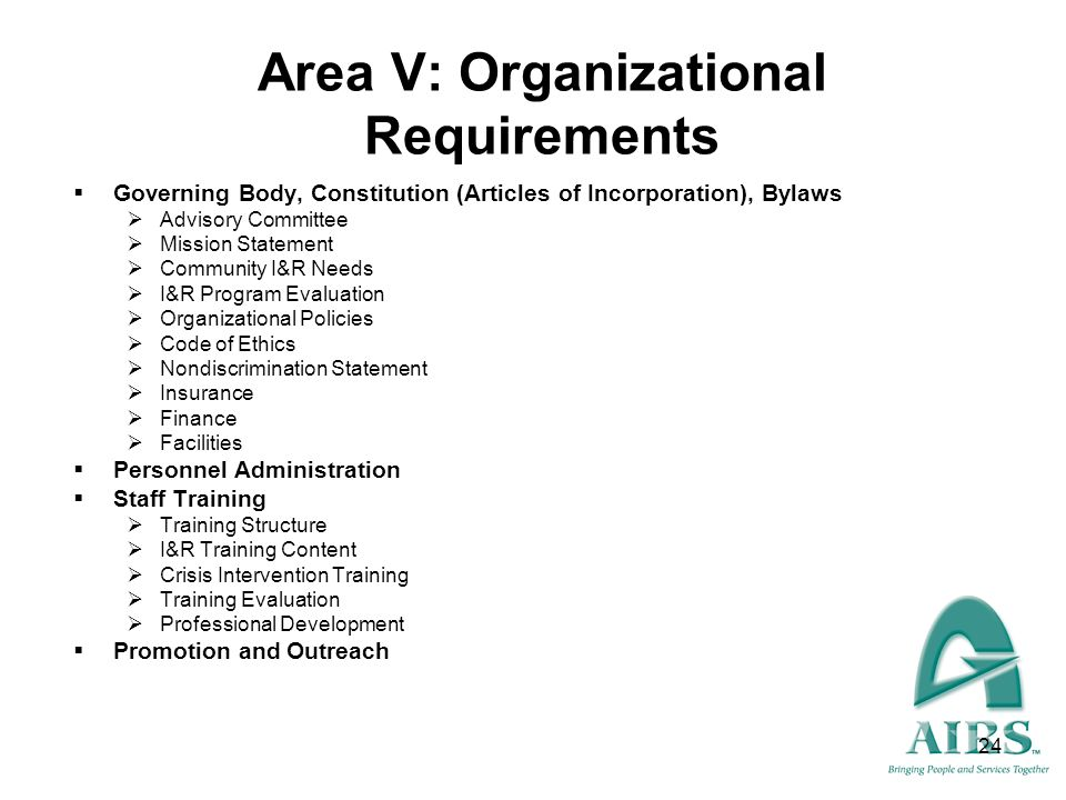 Area V: Organizational Requirements