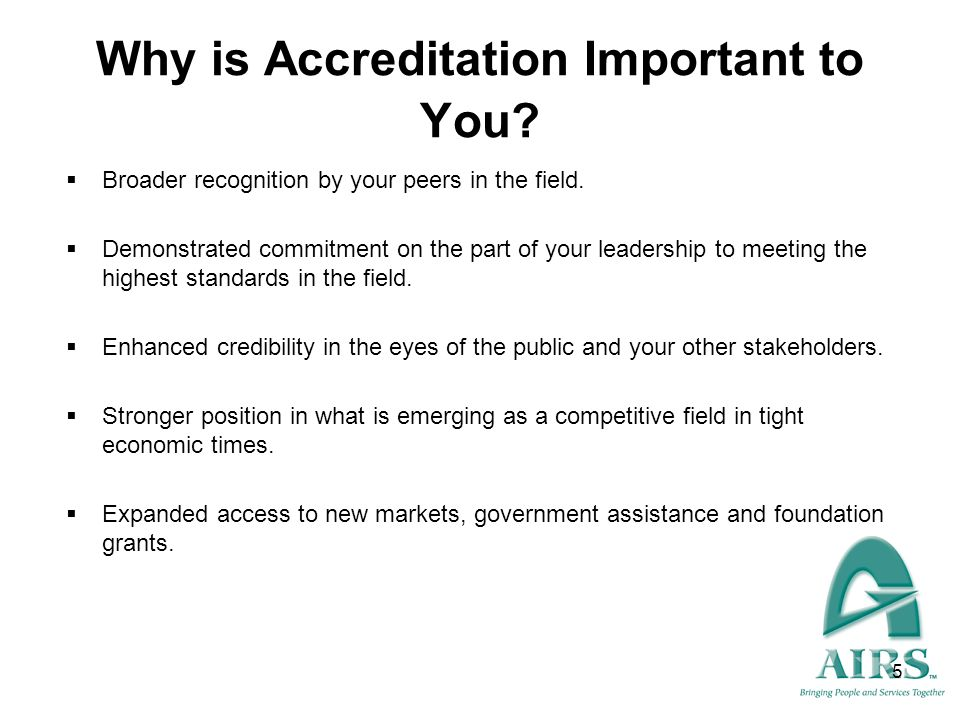 Why is Accreditation Important to You