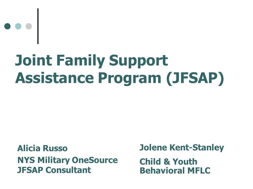 Joint Family Support Assistance Program (JFSAP)