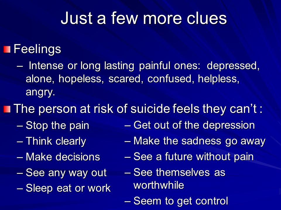 Just a few more clues Feelings