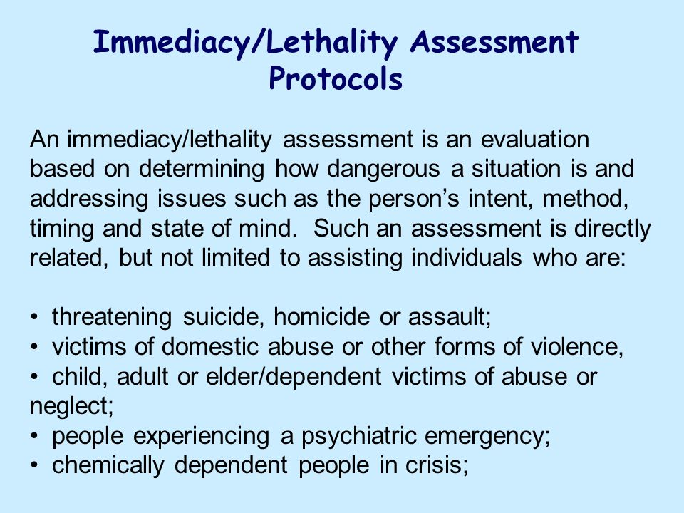 Immediacy/Lethality Assessment Protocols
