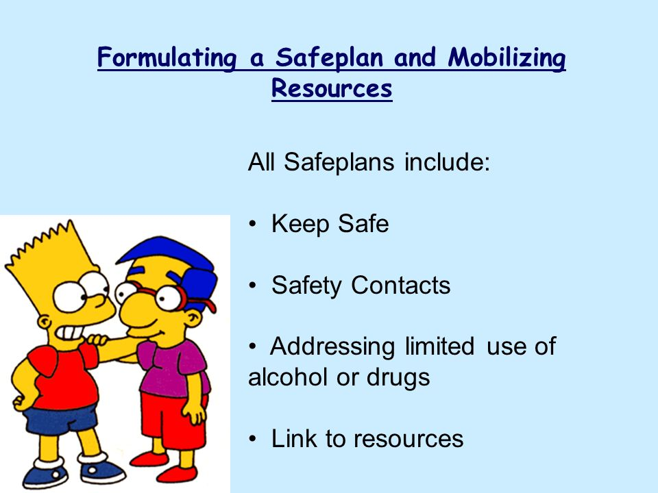 Formulating a Safeplan and Mobilizing Resources