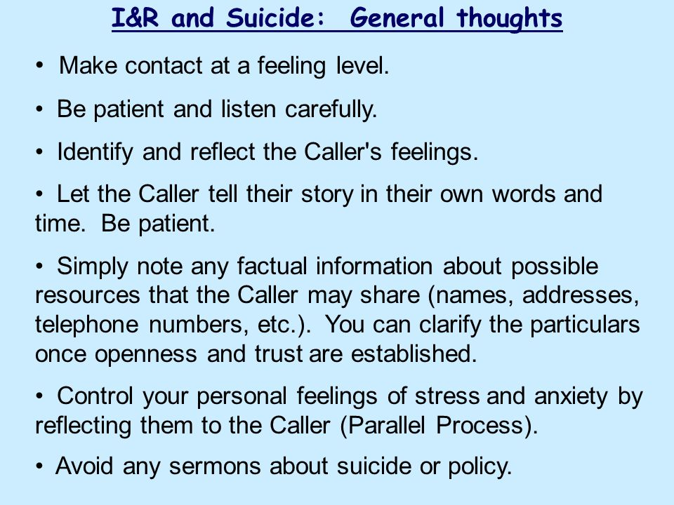 I&R and Suicide: General thoughts