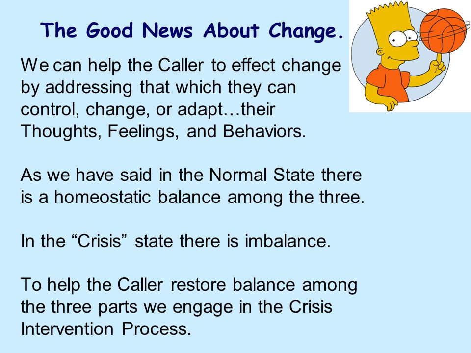 The Good News About Change.