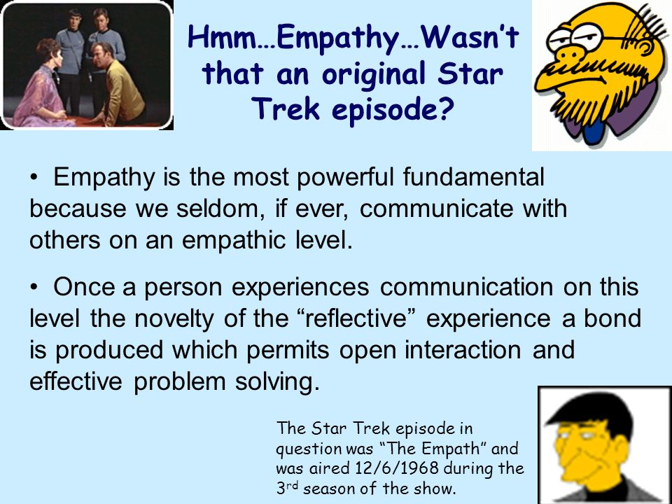 Hmm…Empathy…Wasn't that an original Star Trek episode