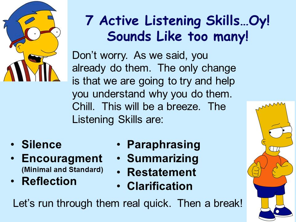 7 Active Listening Skills…Oy! Sounds Like too many!