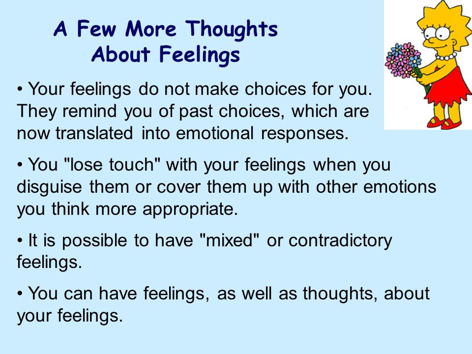 A Few More Thoughts About Feelings