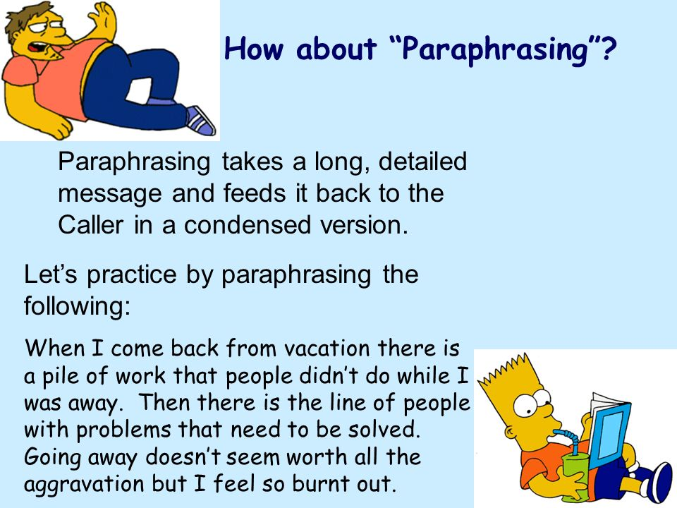 How about Paraphrasing