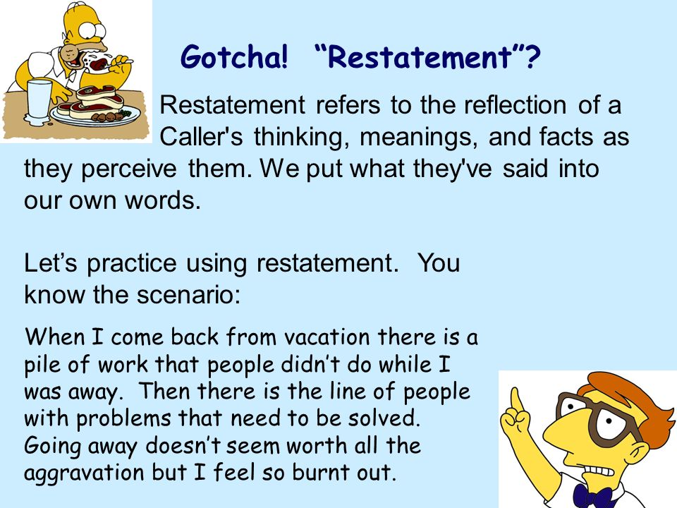 Gotcha! Restatement