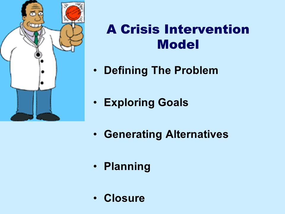 A Crisis Intervention Model