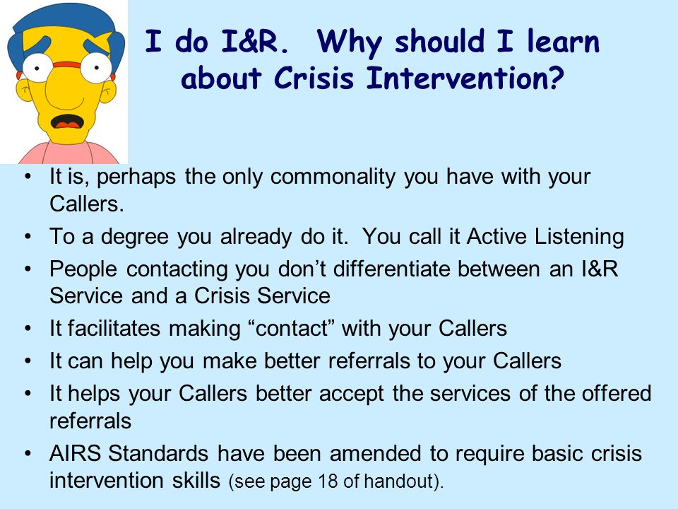 I do I&R. Why should I learn about Crisis Intervention