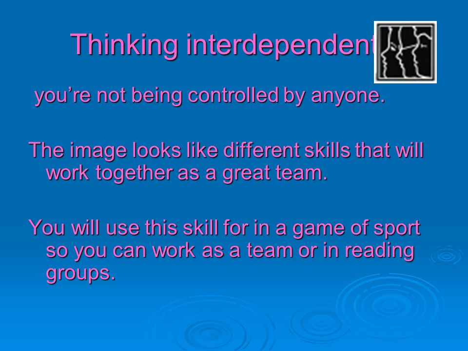 Thinking interdependently