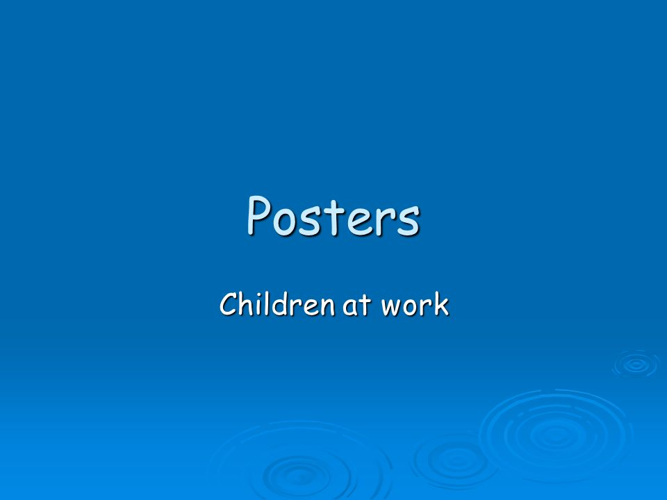Posters Children at work