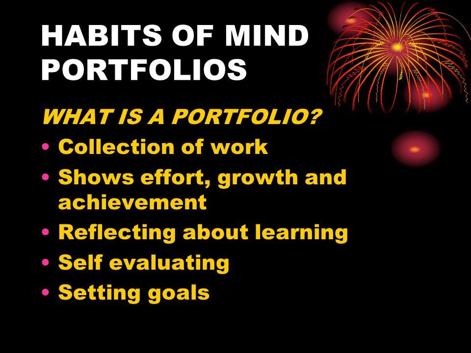 HABITS OF MIND PORTFOLIOS