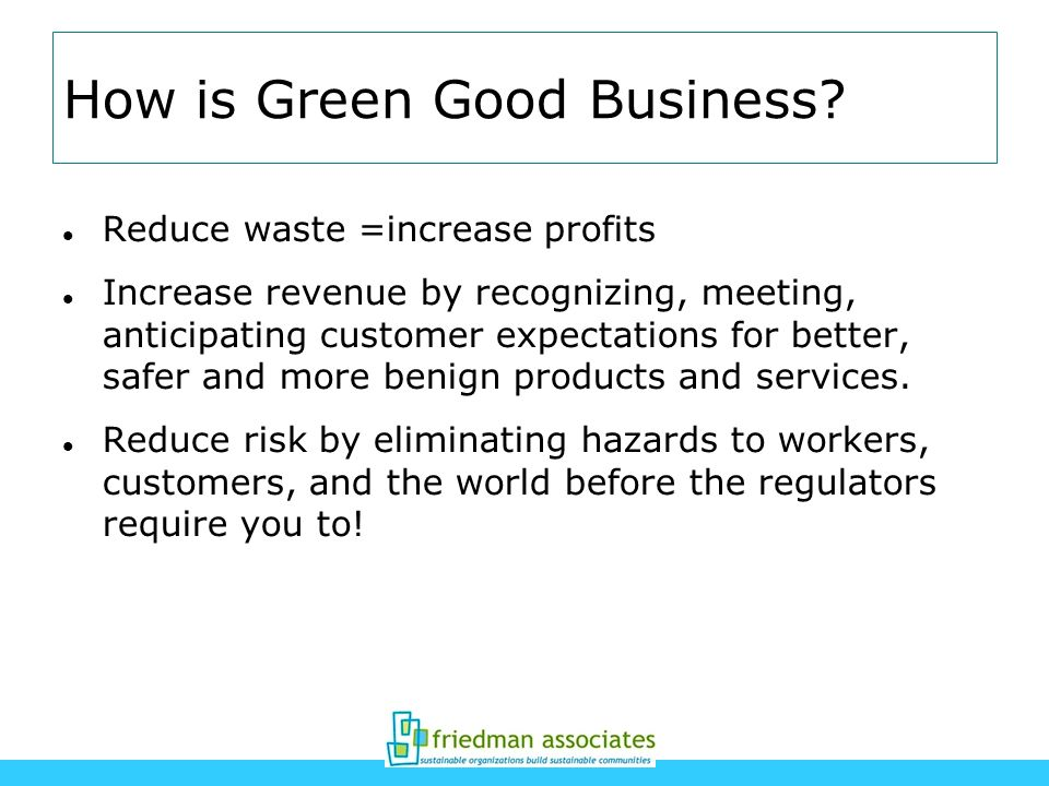 How is Green Good Business