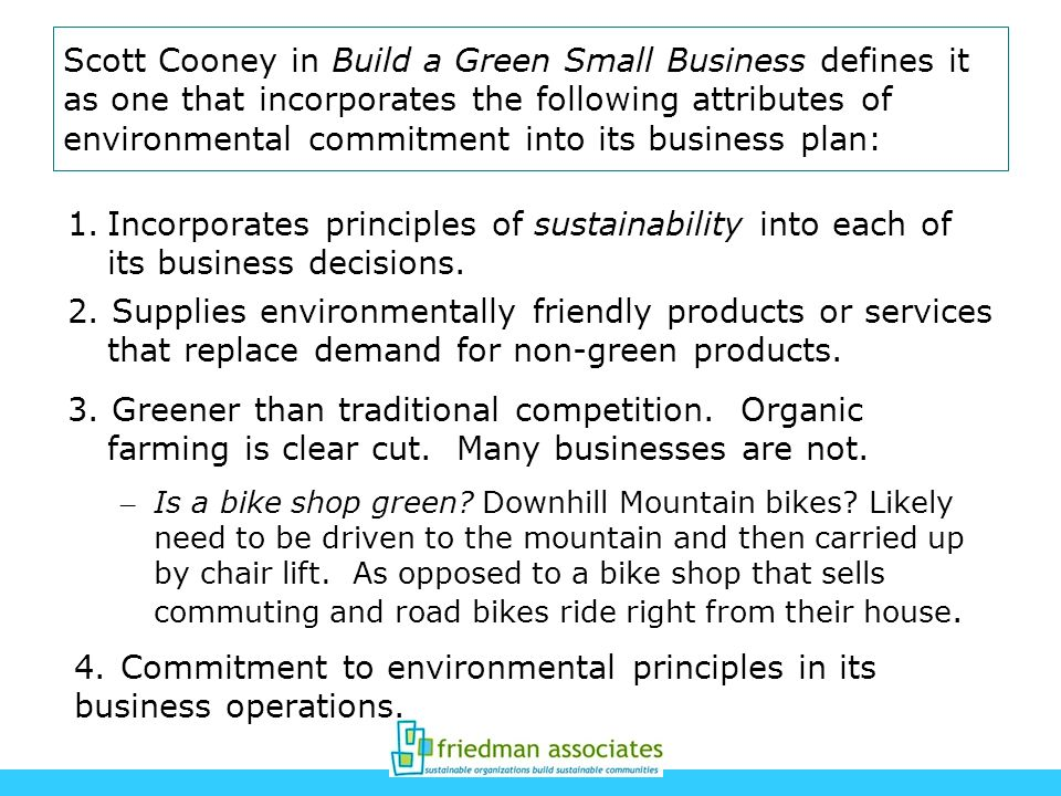 4. Commitment to environmental principles in its business operations.