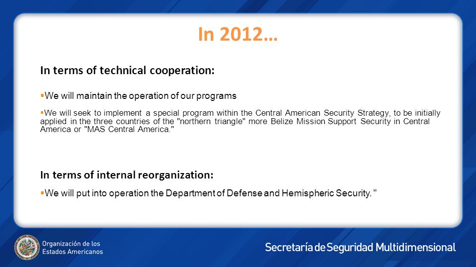 In 2012… In terms of technical cooperation: