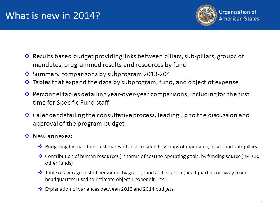 What is new in 2014 Results based budget providing links between pillars, sub-pillars, groups of mandates, programmed results and resources by fund.