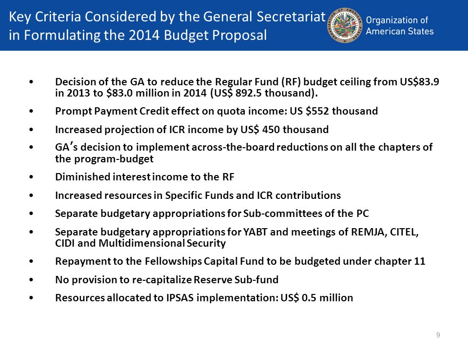 Key Criteria Considered by the General Secretariat in Formulating the 2014 Budget Proposal