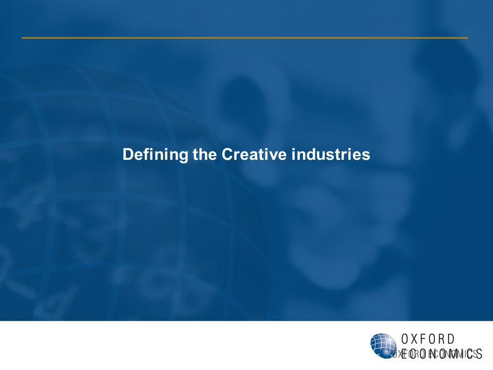 Defining the Creative industries