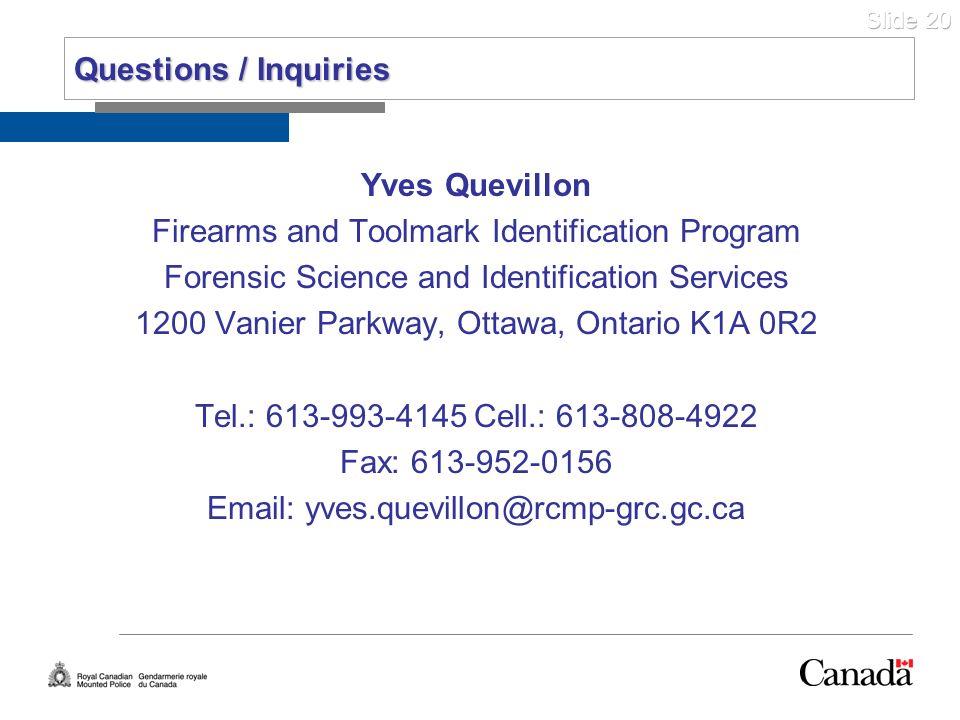 Questions / Inquiries