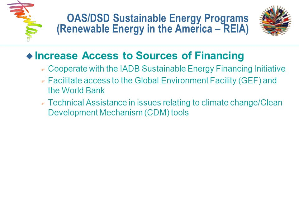 OAS/DSD Sustainable Energy Programs (Renewable Energy in the America – REIA)