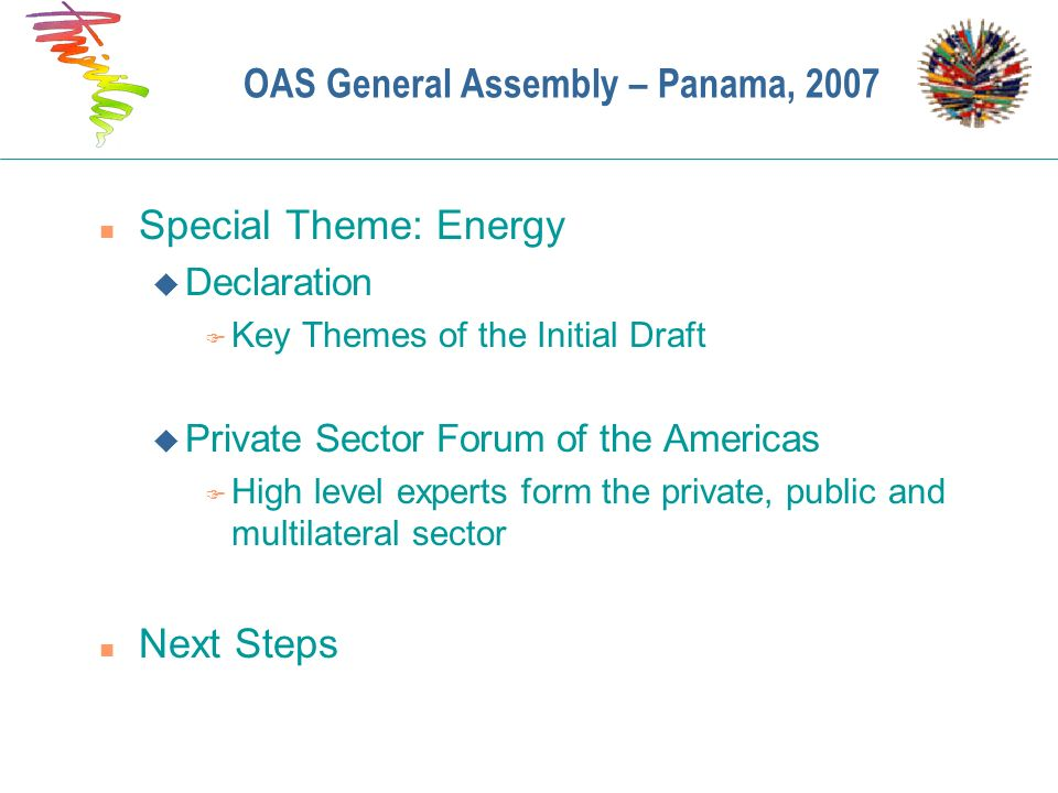 OAS General Assembly – Panama, 2007