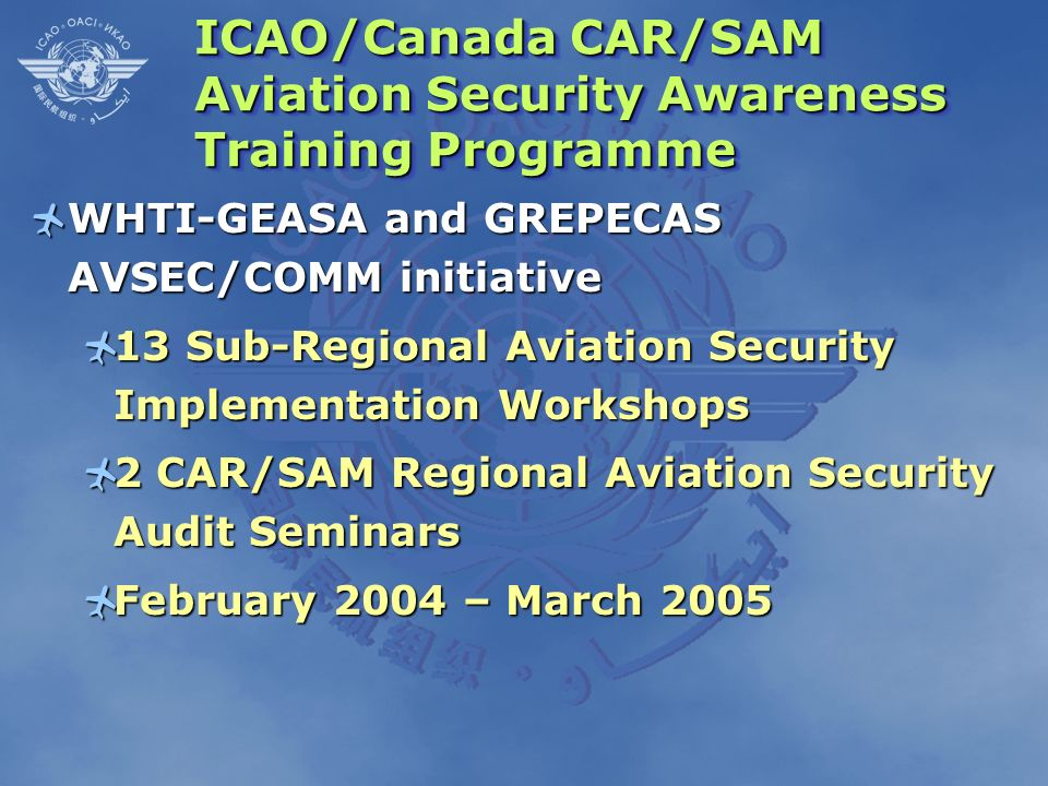 ICAO/Canada CAR/SAM Aviation Security Awareness Training Programme