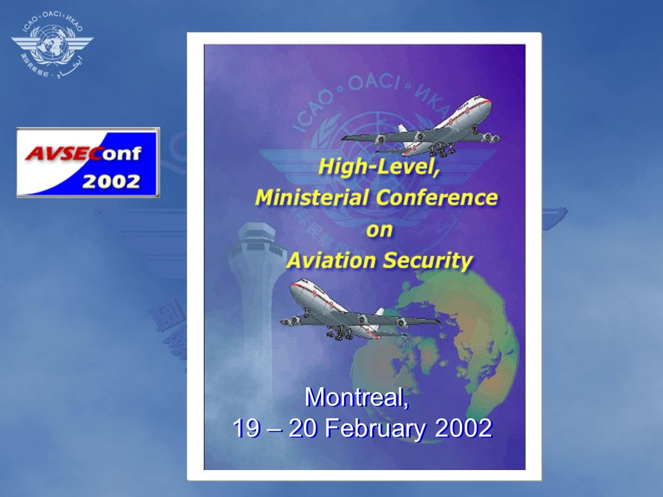 Montreal, 19 – 20 February 2002