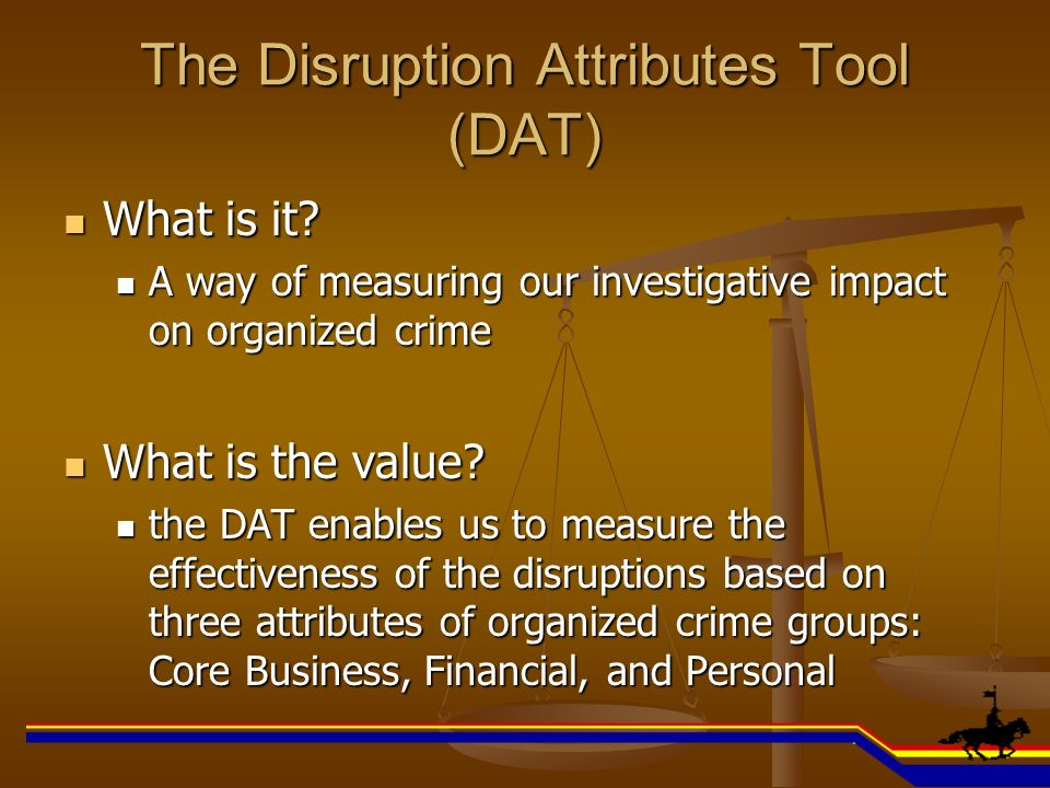 The Disruption Attributes Tool (DAT)
