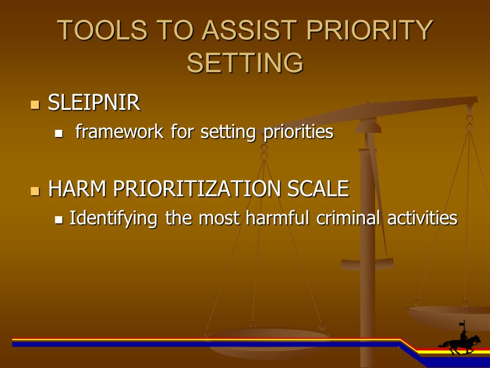 TOOLS TO ASSIST PRIORITY SETTING