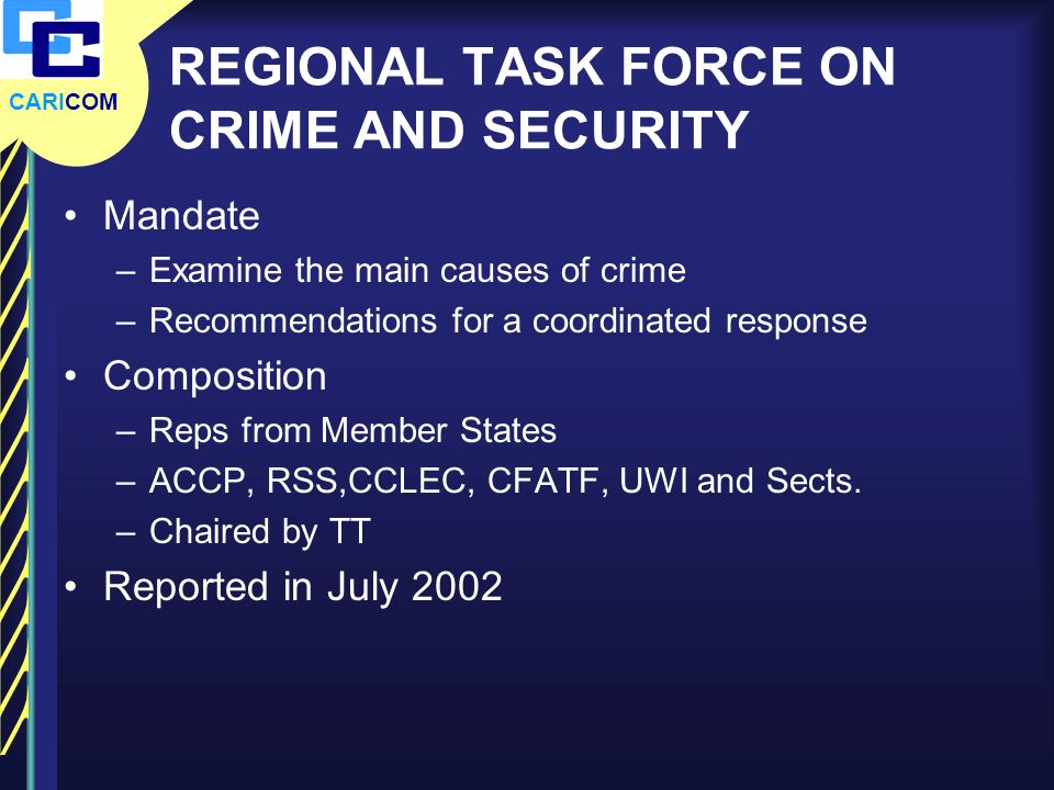 REGIONAL TASK FORCE ON CRIME AND SECURITY