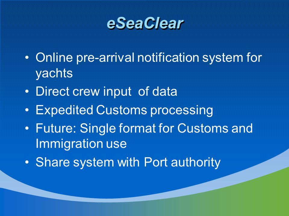 eSeaClear Online pre-arrival notification system for yachts